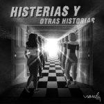 Histerias y Otras Historias